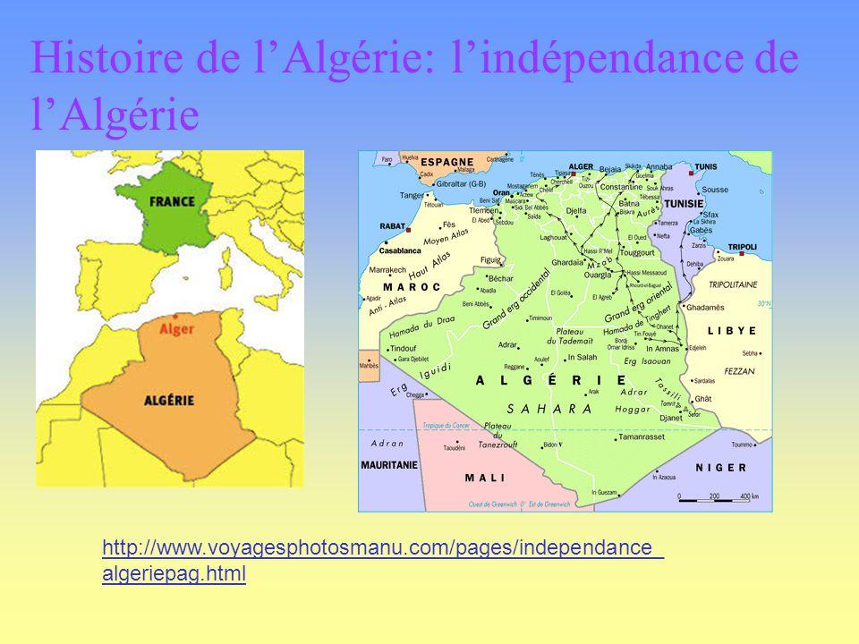 Histoire de l'Algérie: l'indépendance de l'Algérie