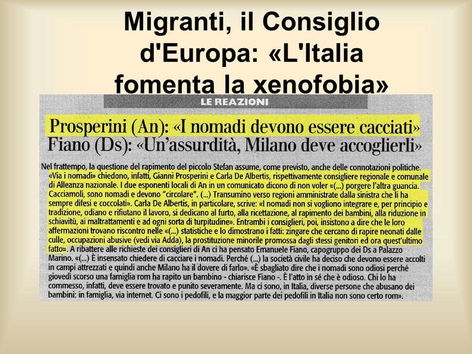 Migranti, il Consiglio d Europa: «L Italia fomenta la xenofobia»