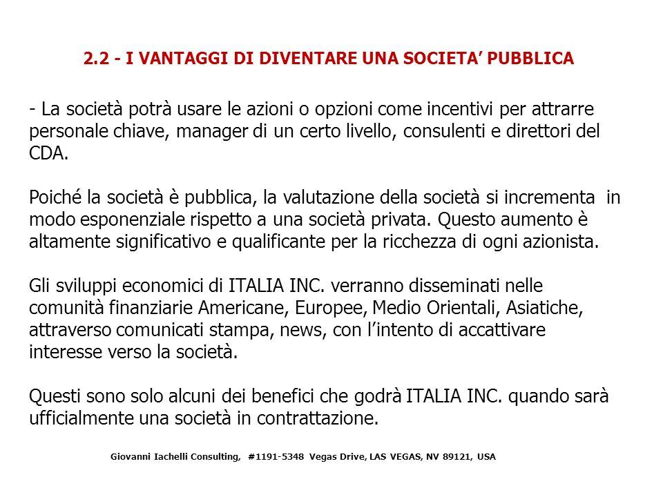 2.2 - I VANTAGGI DI DIVENTARE UNA SOCIETA' PUBBLICA