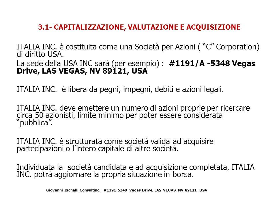 3.1- CAPITALIZZAZIONE, VALUTAZIONE E ACQUISIZIONE