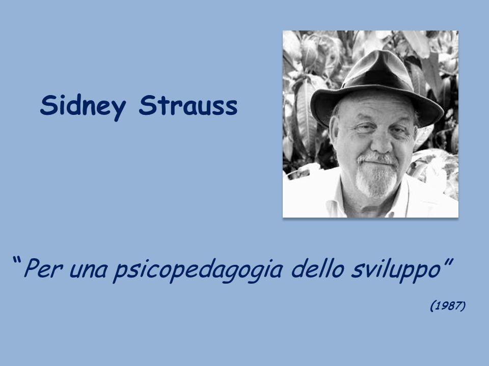 Sidney Strauss Per una psicopedagogia dello sviluppo (1987)
