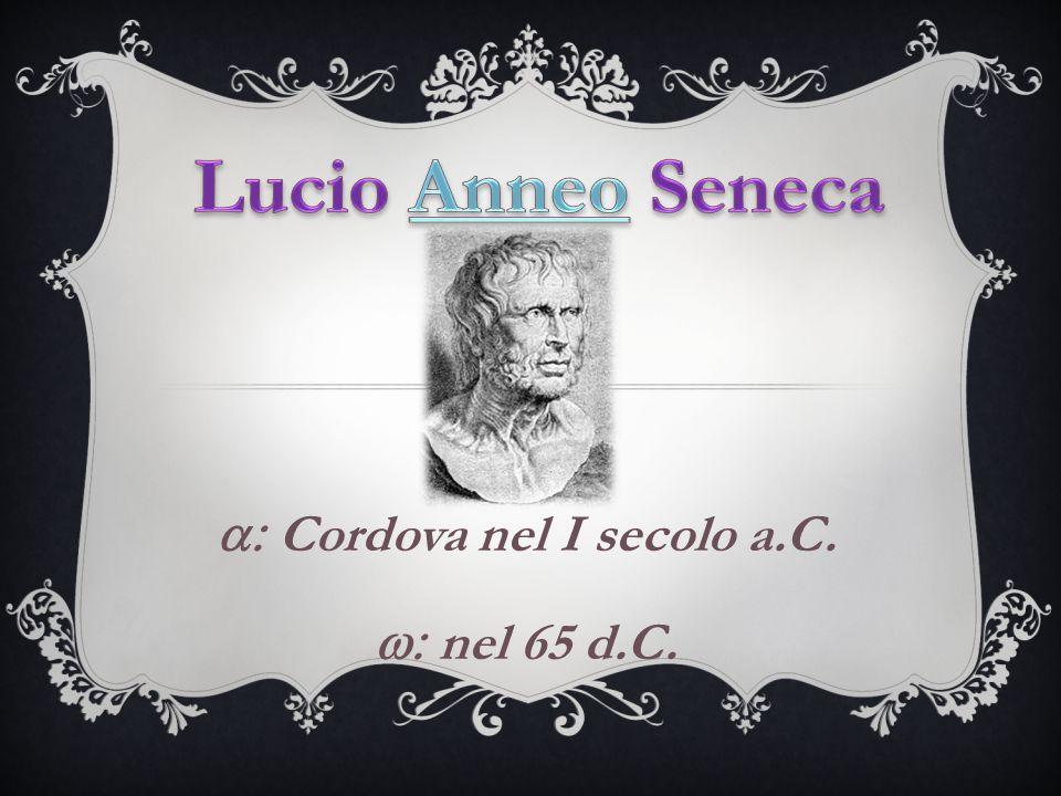 a: Cordova nel I secolo a.C. w: nel 65 d.C.
