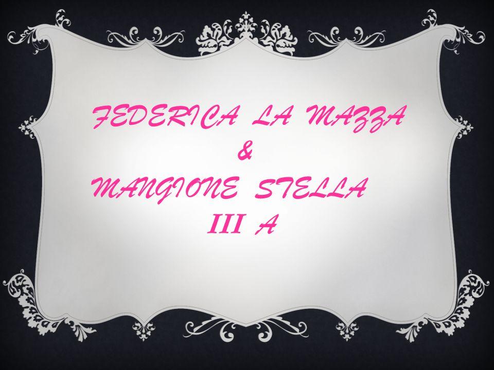 FEDERICA LA MAZZA & MANGIONE STELLA III A