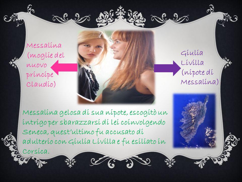 Messalina (moglie del nuovo principe Claudio)