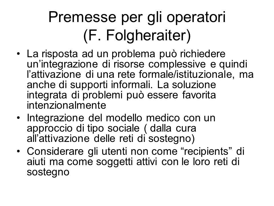 Premesse per gli operatori (F. Folgheraiter)