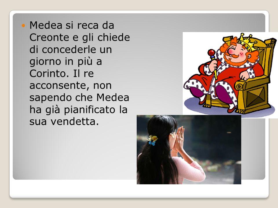 Medea si reca da Creonte e gli chiede di concederle un giorno in più a Corinto.