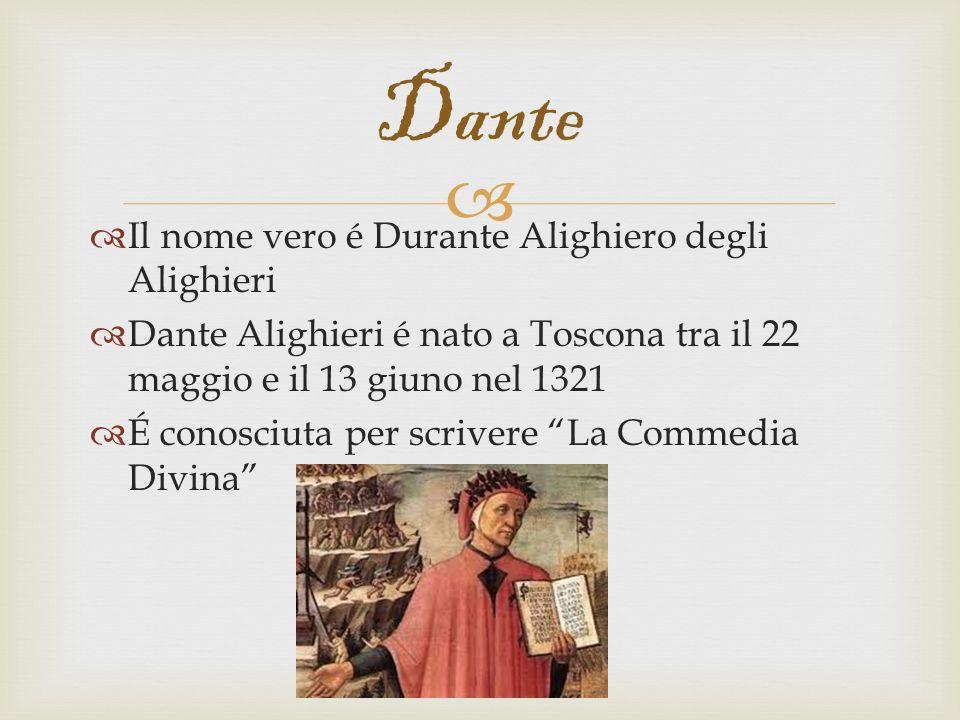 Dante Il nome vero é Durante Alighiero degli Alighieri