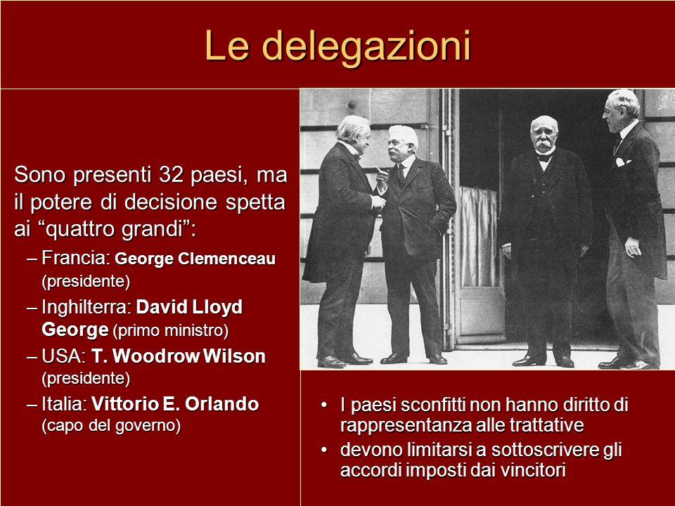 Le delegazioni Sono presenti 32 paesi, ma il potere di decisione spetta ai quattro grandi : Francia: George Clemenceau (presidente)