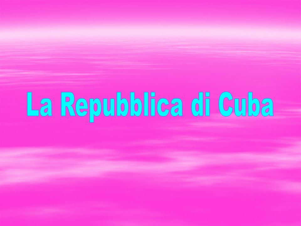La Repubblica di Cuba