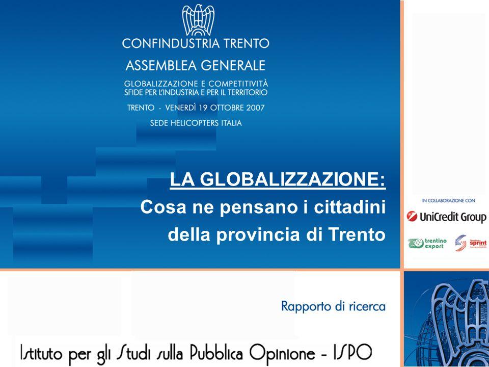 LA GLOBALIZZAZIONE: Cosa ne pensano i cittadini della provincia di Trento