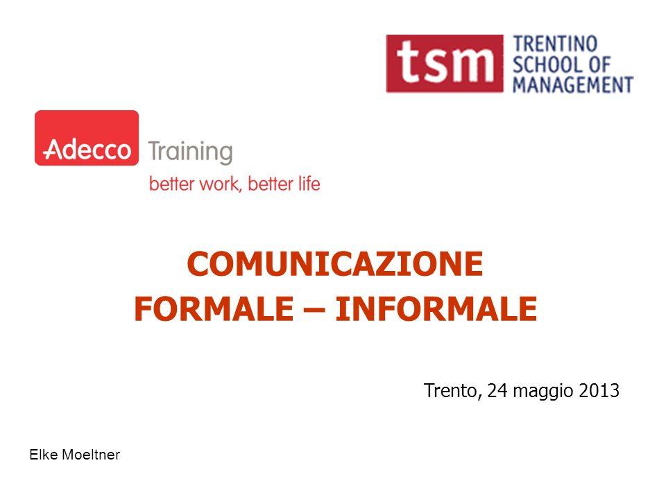 COMUNICAZIONE FORMALE – INFORMALE