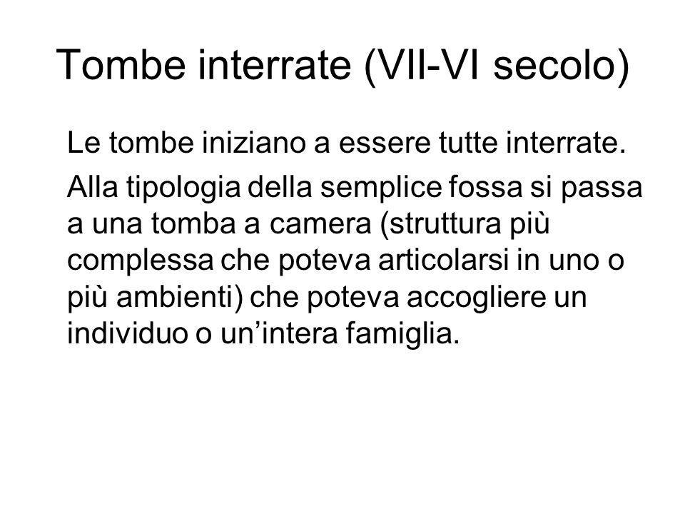 Tombe interrate (VII-VI secolo)