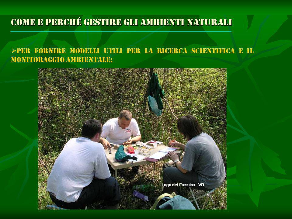 Come e perché gestire gli ambienti naturali