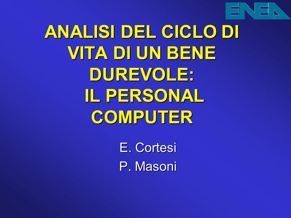 ANALISI DEL CICLO DI VITA DI UN BENE DUREVOLE: IL PERSONAL COMPUTER