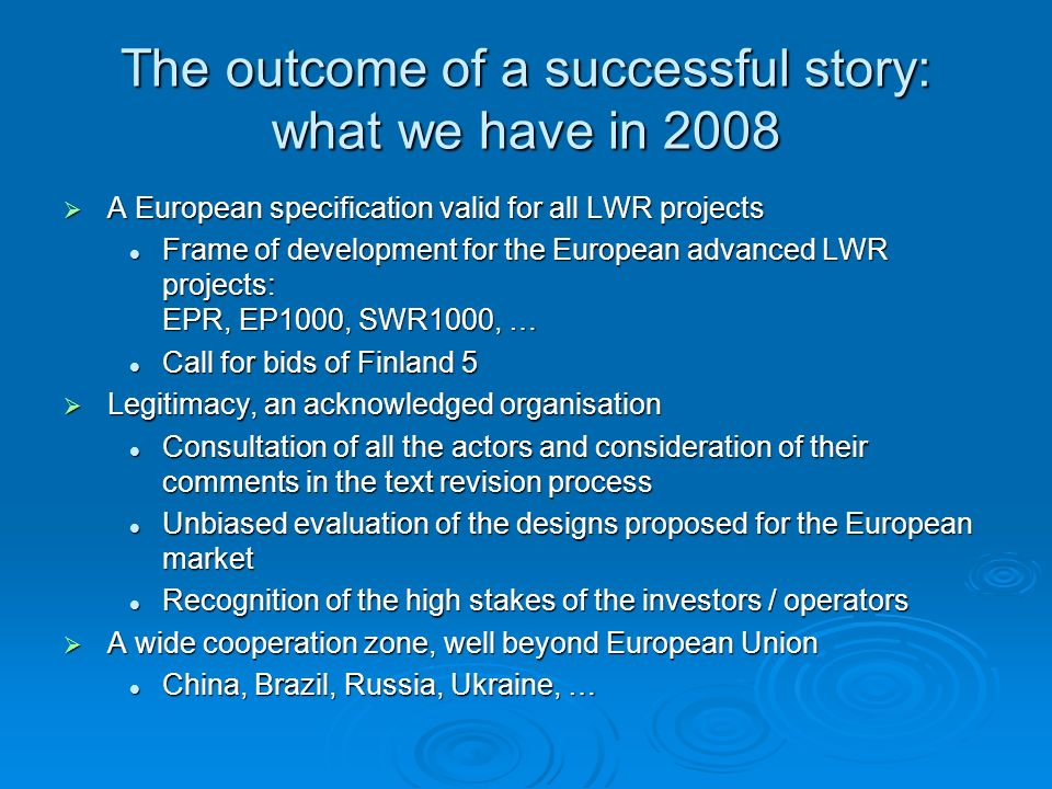 The outcome of a successful story: what we have in 2008