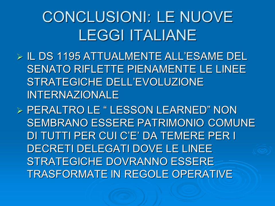 CONCLUSIONI: LE NUOVE LEGGI ITALIANE