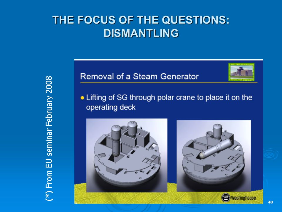 THE FOCUS OF THE QUESTIONS: DISMANTLING