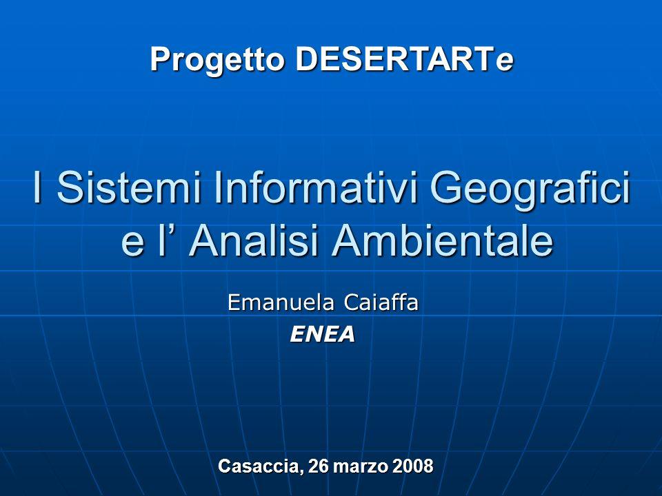 I Sistemi Informativi Geografici e l' Analisi Ambientale