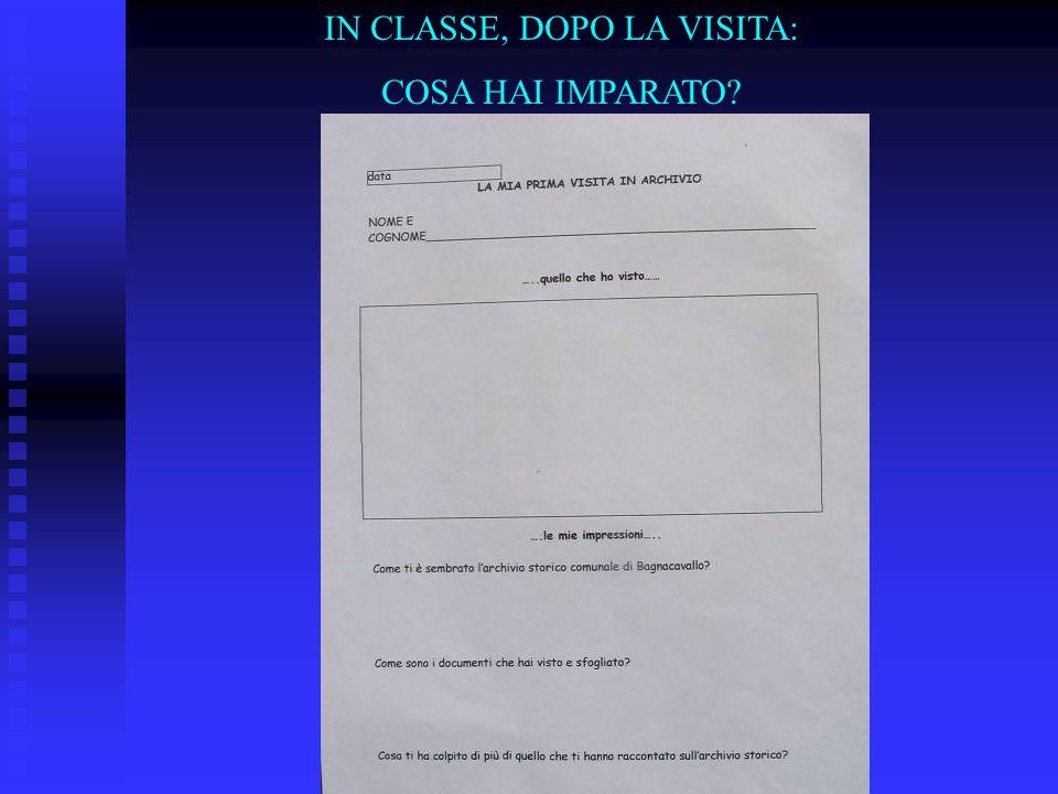 IN CLASSE, DOPO LA VISITA: