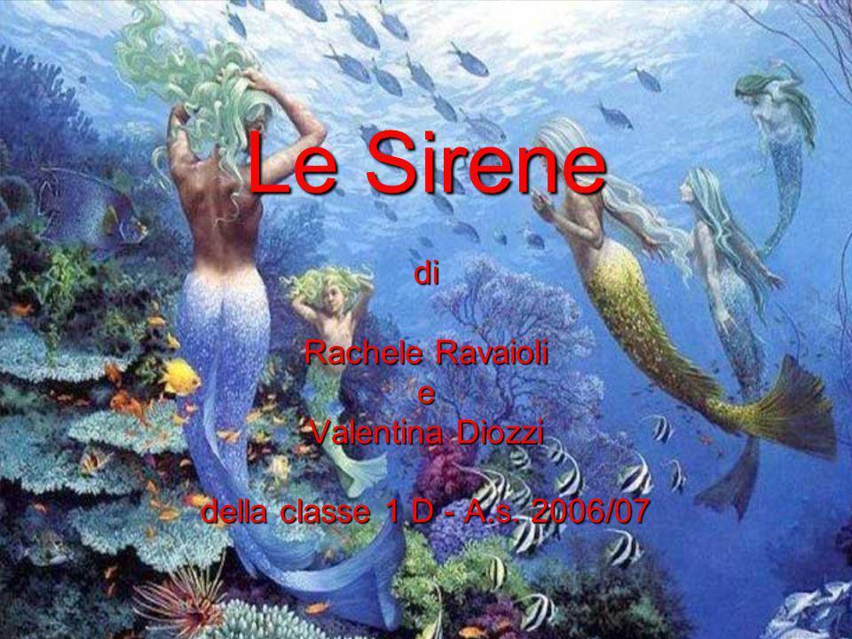 Le Sirene di Rachele Ravaioli e Valentina Diozzi della classe 1 D - A