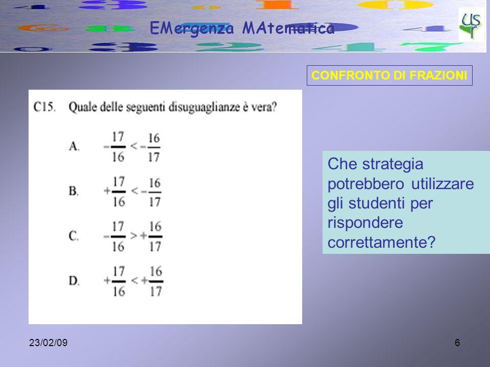 CONFRONTO DI FRAZIONI Che strategia potrebbero utilizzare gli studenti per rispondere correttamente
