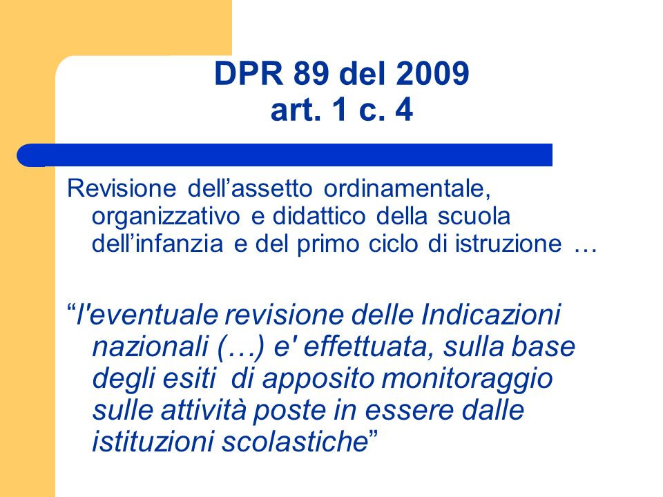 DPR 89 del 2009 art. 1 c. 4