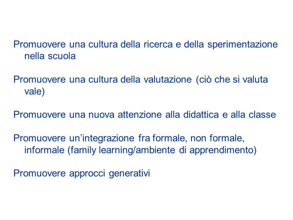 Promuovere una cultura della ricerca e della sperimentazione nella scuola
