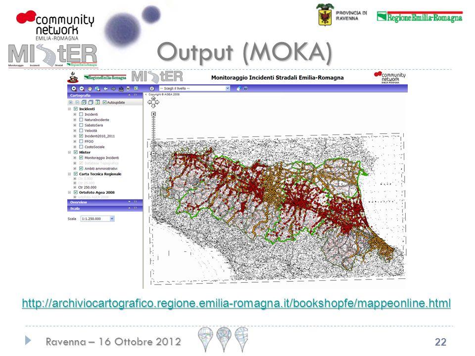 Output (MOKA) http://archiviocartografico.regione.emilia-romagna.it/bookshopfe/mappeonline.html