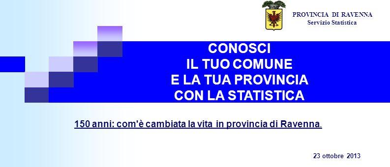 CONOSCI IL TUO COMUNE E LA TUA PROVINCIA CON LA STATISTICA