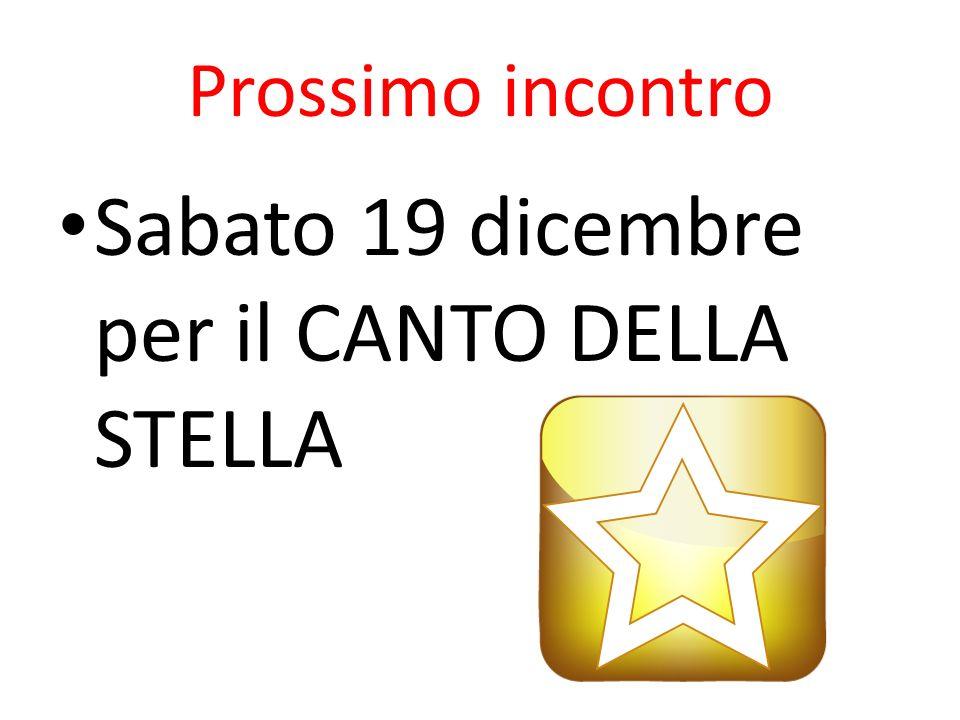 Sabato 19 dicembre per il CANTO DELLA STELLA