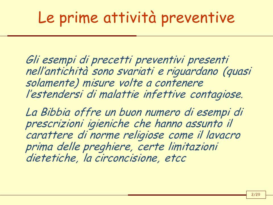 Le prime attività preventive