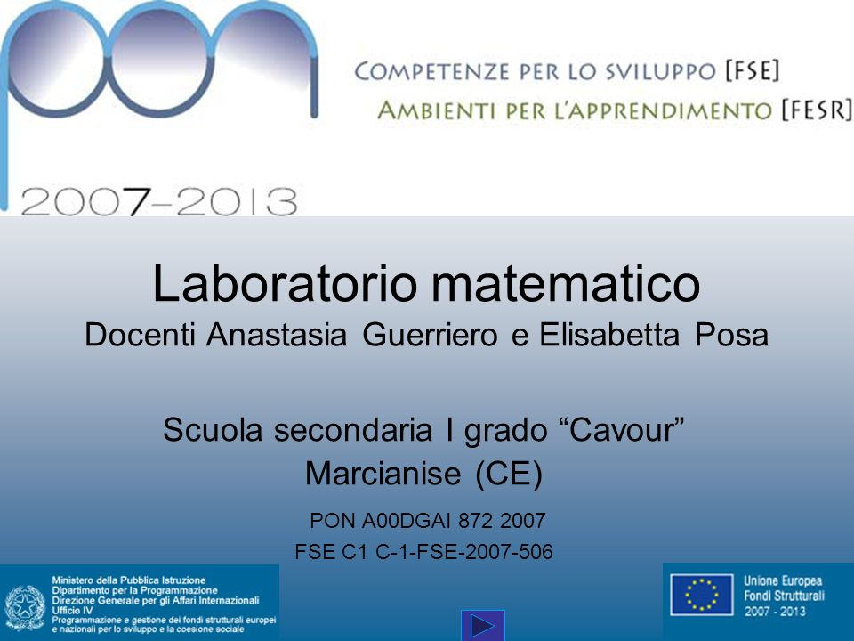 Laboratorio matematico Docenti Anastasia Guerriero e Elisabetta Posa