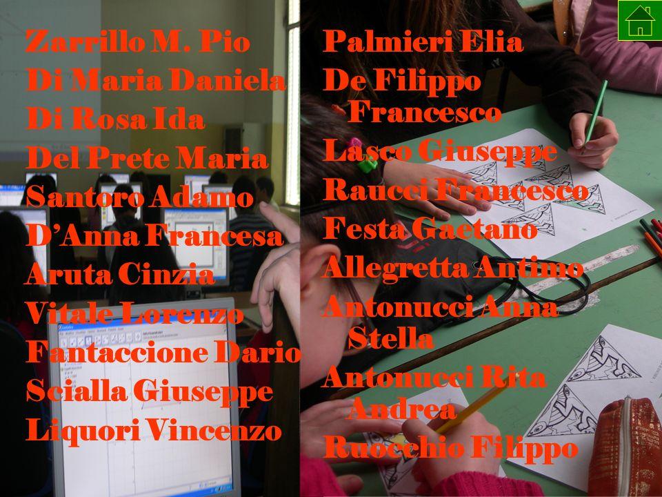 Zarrillo M. Pio Di Maria Daniela. Di Rosa Ida. Del Prete Maria. Santoro Adamo. D'Anna Francesa.