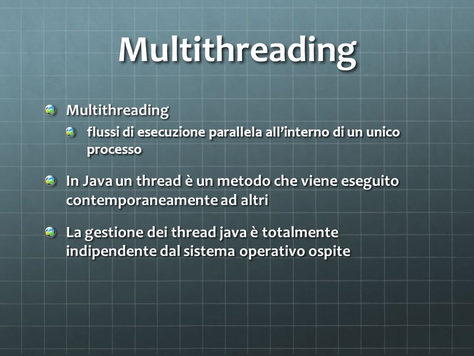 Multithreading Multithreading