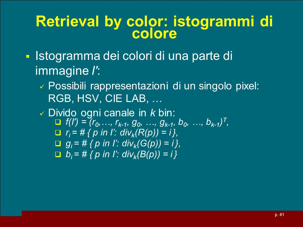 Retrieval by color: istogrammi di colore