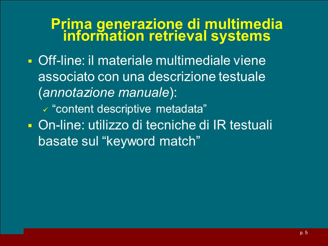 Prima generazione di multimedia information retrieval systems