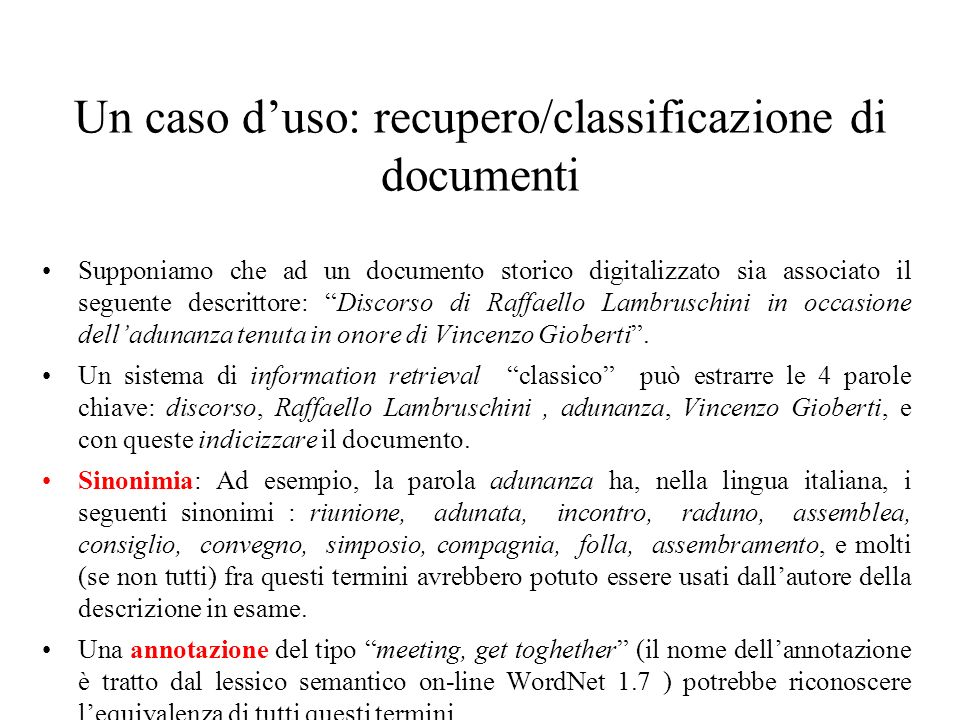 Un caso d'uso: recupero/classificazione di documenti