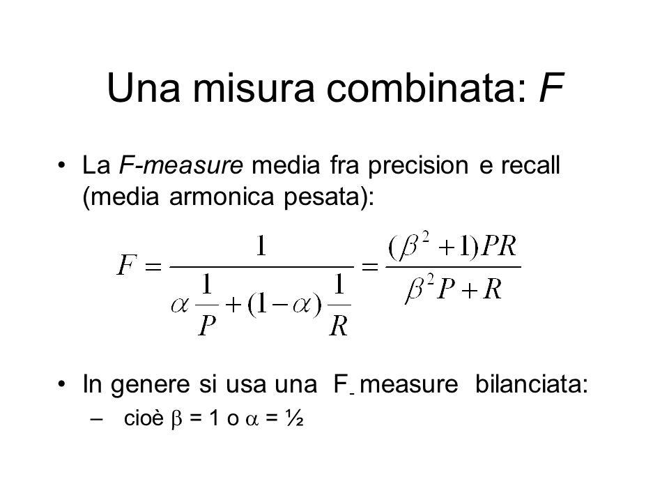 Una misura combinata: F