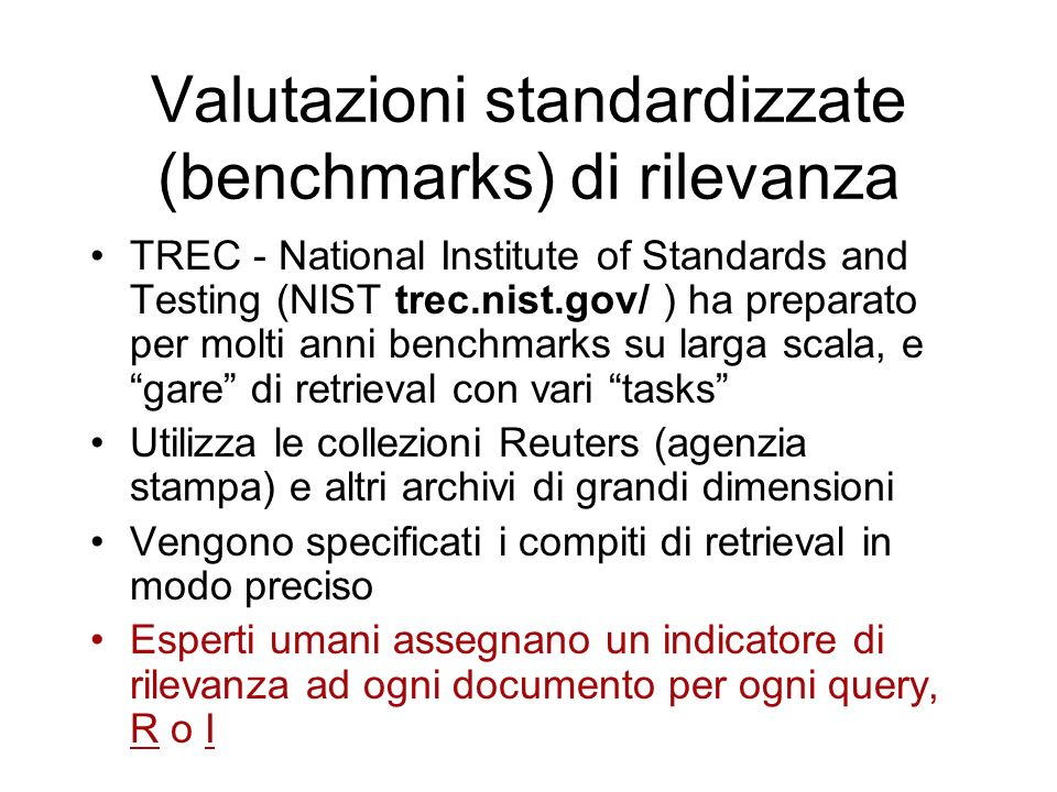 Valutazioni standardizzate (benchmarks) di rilevanza