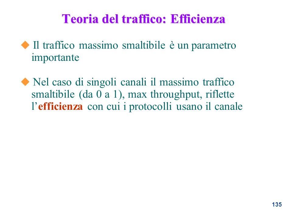 Teoria del traffico: Efficienza