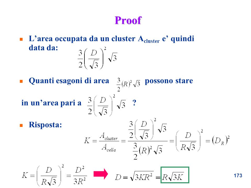 Proof L'area occupata da un cluster Acluster e' quindi data da: