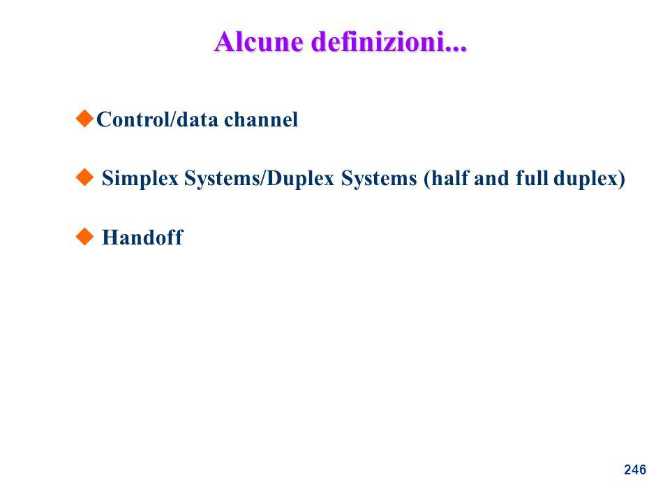 Alcune definizioni... Control/data channel