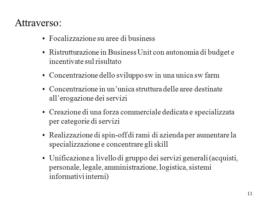 Attraverso: Focalizzazione su aree di business