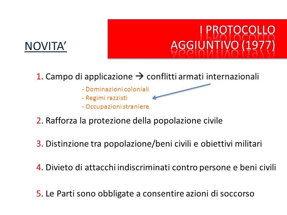 I PROTOCOLLO AGGIUNTIVO (1977) NOVITA'
