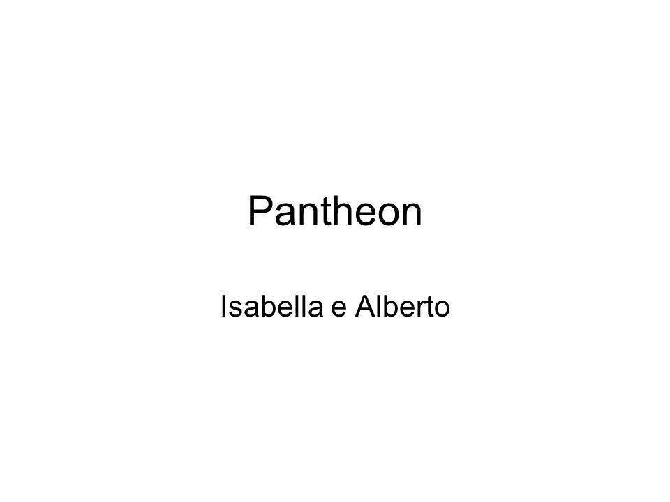 Pantheon Isabella e Alberto