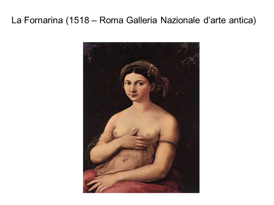 La Fornarina (1518 – Roma Galleria Nazionale d'arte antica)