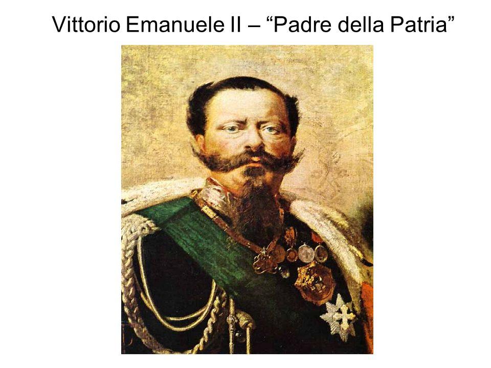 Vittorio Emanuele II – Padre della Patria
