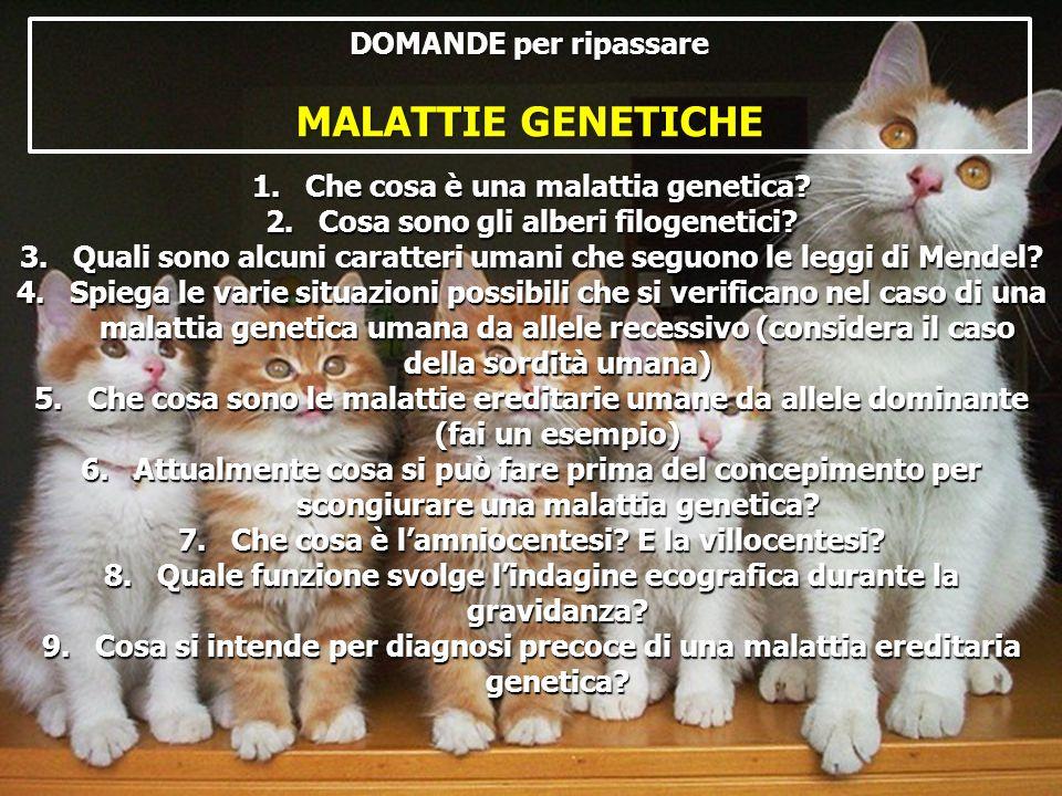 MALATTIE GENETICHE DOMANDE per ripassare