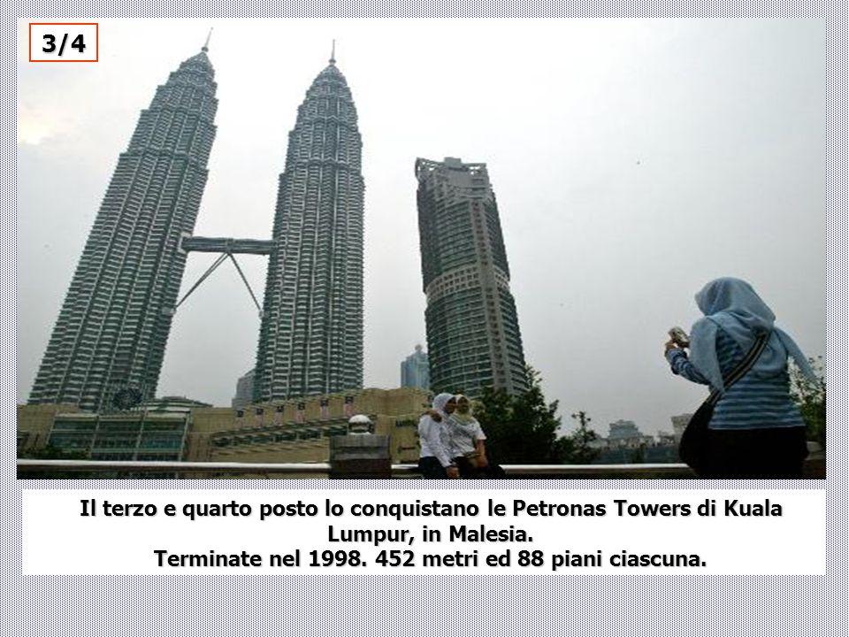 Terminate nel 1998. 452 metri ed 88 piani ciascuna.