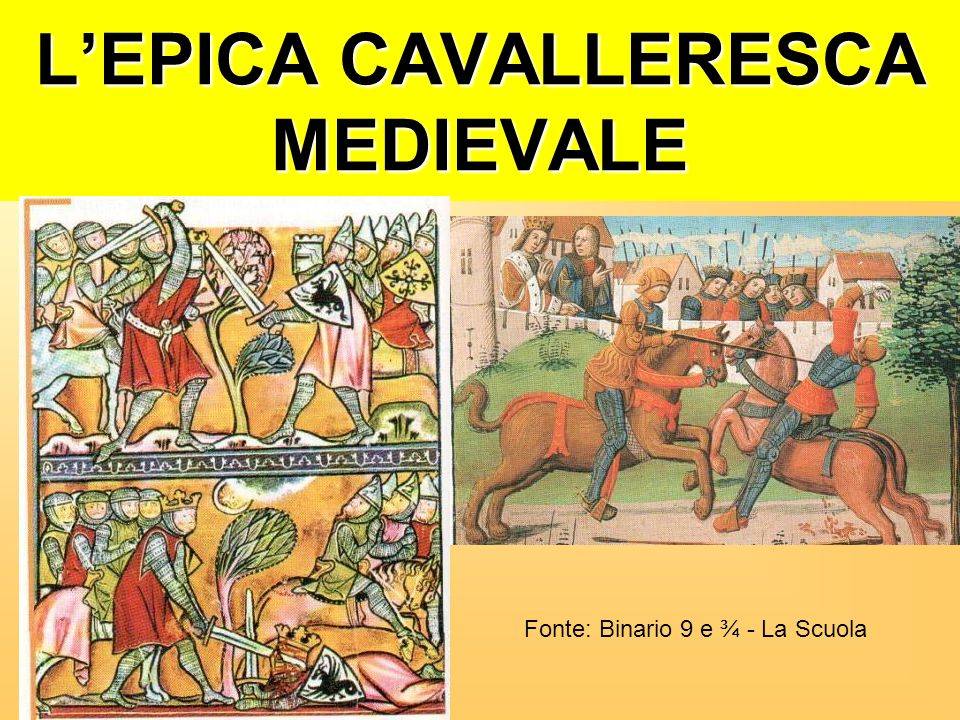 L'EPICA CAVALLERESCA MEDIEVALE